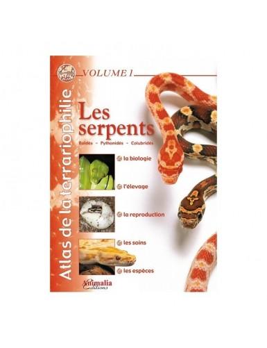 Atlas de la Terrariophilie - Volume 1 - Les Serpents