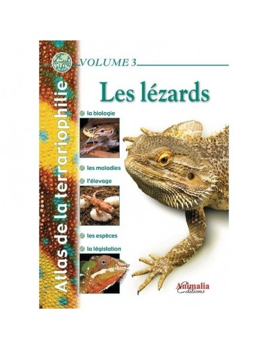 Atlas de la terrariophilie - Volume 3 - Les lézards